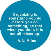 Milne quote about organizing (and planning) More