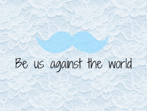 be us against the world photo