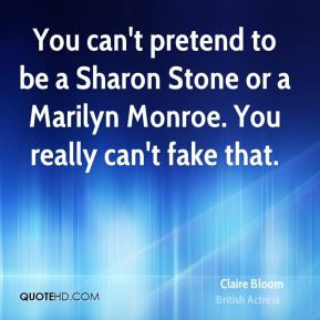 claire-bloom-claire-bloom-you-cant-pretend-to-be-a-sharon-stone-or-a ...