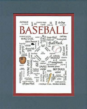 ... for -Baseball Quotes | Quotes about Baseball | Sayings about Baseball