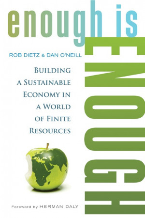 Have You Had Enough? A Plan for a Sustainable Economy