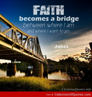 Td Jakes Quotes, Deep, Wise, Sayings, Faith