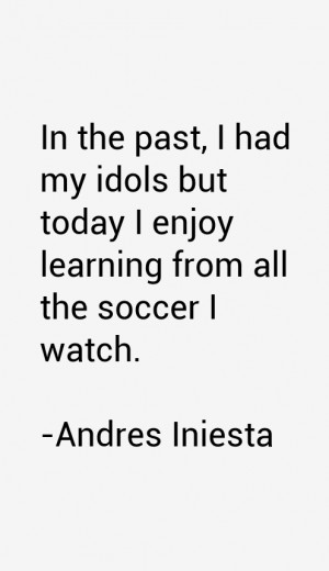andres-iniesta-quotes-14930.png