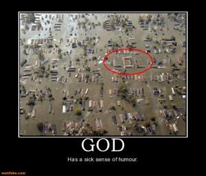 God has a sense of humor ;-)