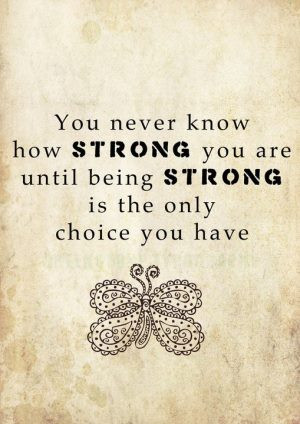 Motivational Quote on being strong