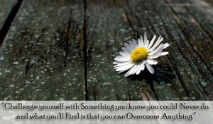 Motivational Quotes-Thoughts-Challenge Quotes-Nice Quotes-Great Quotes