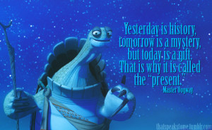 Quotes About The Past Present And Future From Kung Fu Panda ~ Freedom ...