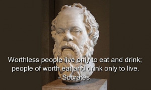 Socrates, best, quotes, sayings, wisdom, people, worth, witty
