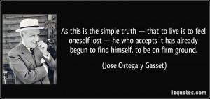 More Jose Ortega y Gasset Quotes