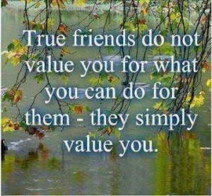 true #friend #value #friendship #quote