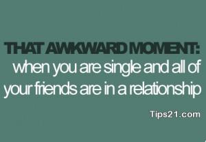 awkward moment, friends, quote, relatshionship, sad, single, still ...