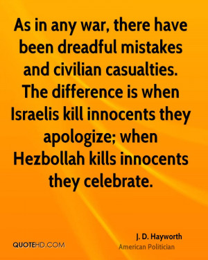 ... Have Been Dreadful Mistakes And Civilian Casualties - Apology Quote