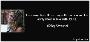 More Kristy Swanson Quotes