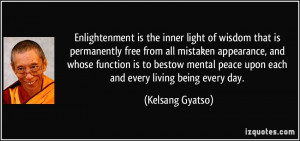 Enlightenment is the inner light of wisdom that is permanently free ...