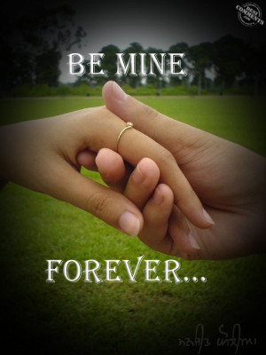 Be Mine Forever Quotes Be mine forever picture