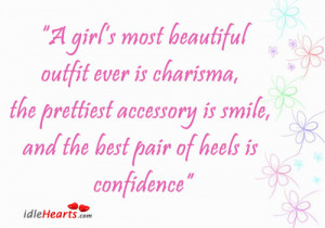 Girl Most Beautiful Outfit ever is charisma ~ Confidence Quote