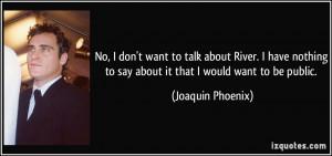 quotes brainyquote 2014 01 02 enjoy the best river phoenix quotes ...