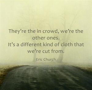 Eric Church Quotes About Life Tags: eric church., faith, favorite ...