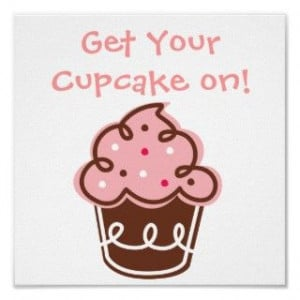Funny Cute Cupcakes Sayings Pictures