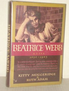 Beatrice Webb; a life, 1858-1943, Biography, History, Left wing Books ...