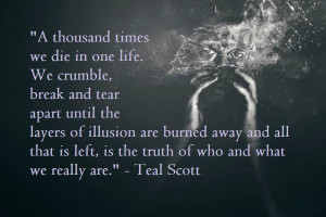 by teal scott in category quotes tags death and life quote death ...