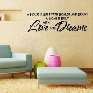 house is build with love and dreams -Wall Say Quote Word Lettering ...