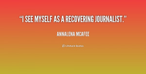 quote Annalena McAfee i see myself as a recovering journalist 201715