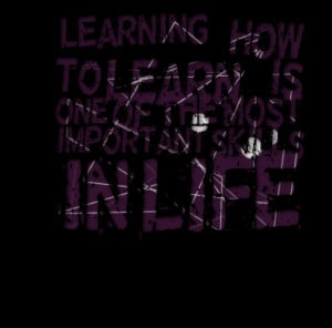 Quotes Picture: learning how to learn is one of the most important ...