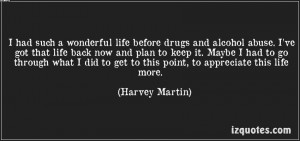 ... Abuse. I've Got That Life Back And Plan To Keep It.. - Harvey Martin