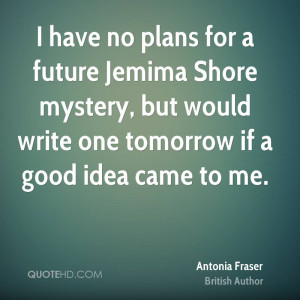Have a Plan for the Future Quotes