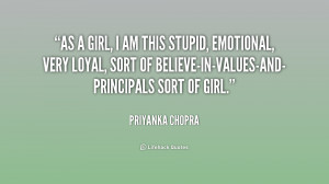 quote-Priyanka-Chopra-as-a-girl-i-am-this-stupid-174306.png