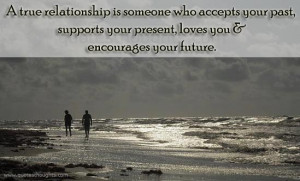 True Relationship Is Someone Who Accepts Your Past