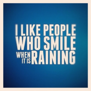 Good vibes #quotes #smile #life #people #rain (Taken with instagram )