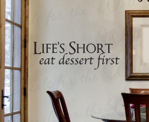 ... Art Letter Life's Short Eat Dessert Kitchen KI23 modern-wall-decals