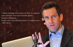 Sam Harris quote.