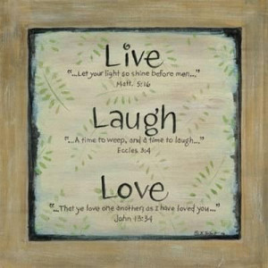 Live love laugh quotes and sayings