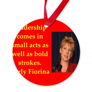 ... Gifts > 2016 Decorative Accessories > carly fiorina quote Ornament