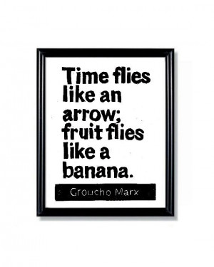 LINOCUT PRINT - Groucho Marx Quote - Time Flies like an Arrow ...