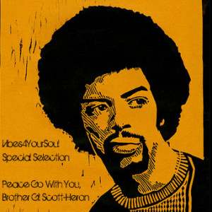 V4YS Special Selection - Peace Go With You, Brother Gil Scott-Heron