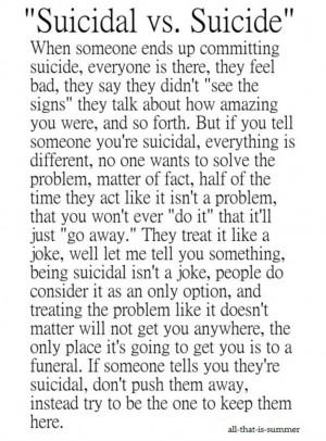 Suicidal Vs. Suicide.