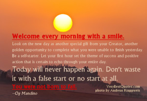 An inspirational Good Morning Quote with sunrise Picture to start your ...