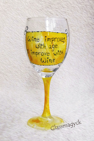 Funny Quotes Wine Glass