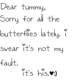 dear tummy sorry for all the butterflies lately