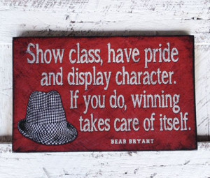 Show Class Have Pride Alabama quote distressed wood by SignNiche, $38 ...