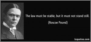 for quotes by Roscoe Pound You can to use those 8 images of quotes