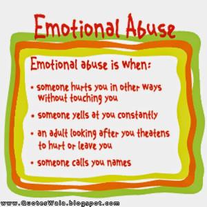 Emotional Abuse Quotes Emotional Abuse Quotes