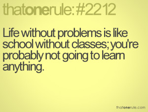 ThatOneRule.com - School Quotes, School Facebook Quotes, School ...