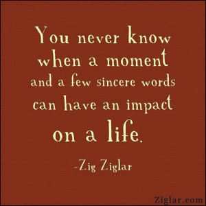 Zig Ziglar.... :)