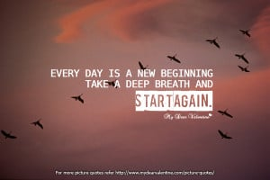 Motivational Quotes - Everyday is a new beginning