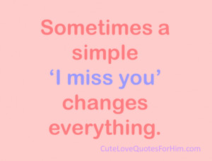 Cute I Miss You Quotes for Him